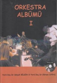 Orkestra Albümü 1