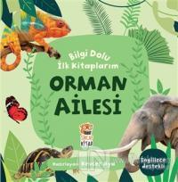 Orman Ailesi - Bilgi Dolu İlk Kitaplarım