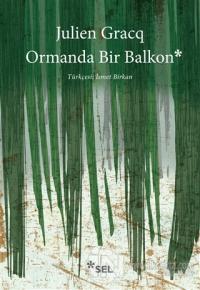 Ormanda Bir Balkon