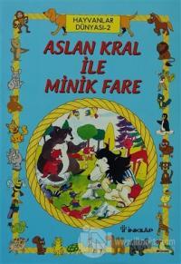 Ormandaki Dostlarımız 2 Aslan Kral ile Minik Fare