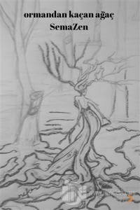 Ormandan Kaçan Ağaç