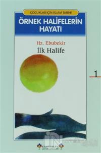 Örnek Halifelerin Hayatı (20'li Kitap Takım, 2. Hamur, Kuşe)