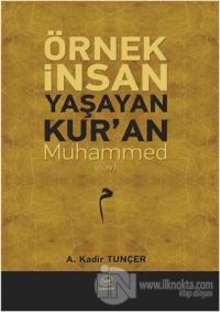 Örnek İnsan Yaşayan Kur'an Muhammed (Sav)