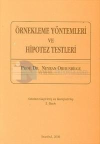 Örnekleme Yöntemleri ve Hipotez Testleri