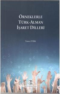 Örneklerle Türk-Alman İşaret Dilleri