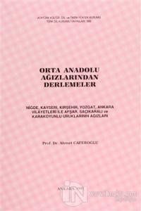 Orta Anadolu Ağızlarından Derlemeler