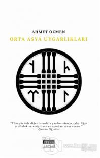 Orta Asya Uygarlıkları