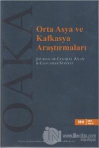 Orta Asya ve Kafkasya Araştırmaları Cilt: 6 Sayı: 12 (2011)