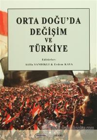 Orta Doğu'da Değişim ve Türkiye