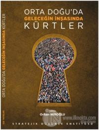 Orta Doğu'da Geleceğin İnşasında Kürtler
