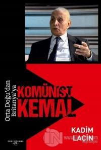 Orta Doğu'dan Britanya'ya Komünist Kemal
