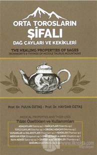 Orta Torosların Şifalı Dağ Çayları ve Kekikleri (Ciltli)