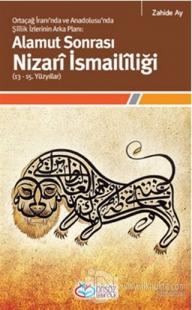 Ortaçağ İranı'nda ve Anadolusu'nda Şiilik İzlerinin Alamut Sonrası Nizari İsmaililiği