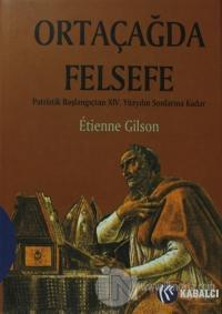 Ortaçağda Felsefe (Ciltli)