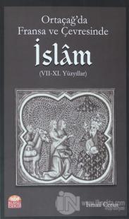 Ortaçağ'da Fransa ve Çevresinde İslam (7-11. Yüzyıllar)