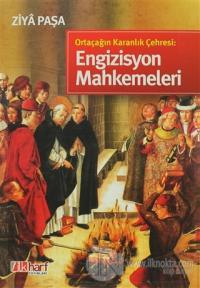 Ortaçağın Karanlık Çehresi: Engizisyon Mahkemeleri (Ciltli)