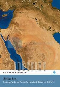 Ortadoğu'da Su Sorunlu Bereketli Hilal ve Türkiye