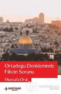 Ortadoğu Denkleminde Filistin Sorunu