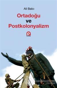 Ortadoğu ve Postkolonyalizm