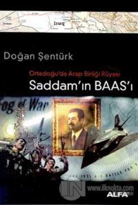 Ortadoğu'da Arap Birliği Rüyası Saddam'ın Baas'ı