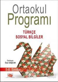 Ortaokul Programı 5-8. Sınıflar Türkçe-Sosyal Bilgiler