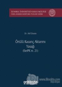 Örtülü Kazanç Aktarımı Yasağı (SerPK m. 21) (Ciltli)