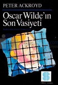 Oscar Wılde'ın Son Vasiyeti