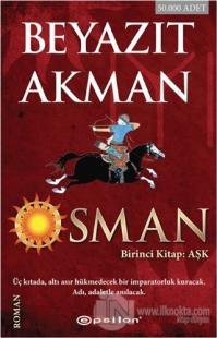Osman - Birinci Kitap: Aşk %25 indirimli Beyazıt Akman