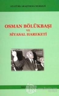 Osman Bölükbaşı ve Siyasal Hareketi