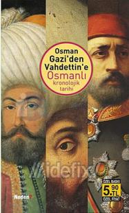 Osman Gazi' den Vahdettin' e Osmanlı Kronolojik Tarihi