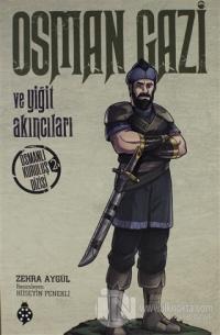 Osman Gazi ve Yiğit Akıncıları