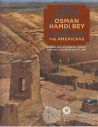 Osman Hamdi Bey ve Amerikalılar - The Americans