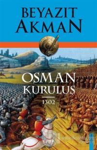Osman Kuruluş 1302 Beyazıt Akman
