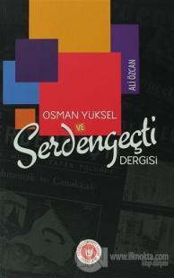 Osman Yüksel ve Serdengeçti Dergisi