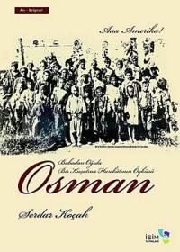 Osman - Babadan Oğula Bir Kuşatma Harekatının Öyküsü
