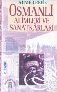 Osmanlı Alimleri Ve Sanatkarları