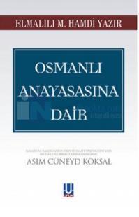 Osmanlı Anayasasına Dair