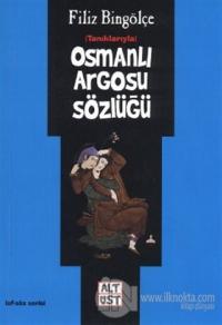 Osmanlı Argosu Sözlüğü