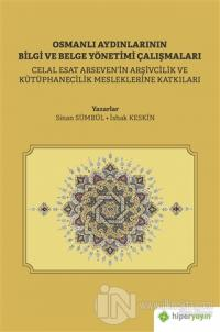 Osmanlı Aydınlarının Bilgi ve Belge Yönetimi Çalışmaları
