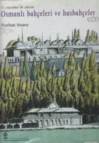 Osmanlı Bahçeleri ve Hasbahçeler