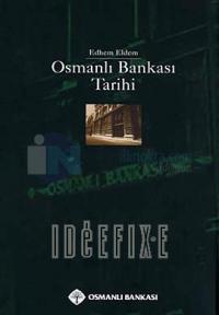 Osmanlı Bankası Tarihi