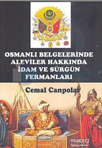 Osmanlı Belgelerinde Aleviler Hakkında İdam ve Sürgün Fermanları