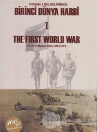 Osmanlı Belgelerinde Birinci Dünya Harbi 2 Cilt Takım / The First Worl War In Ottoman Documents (Ciltli)