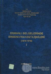 Osmanlı Belgelerinde Ermeni - İngiliz İlişkileri Cilt: 1 (Ciltli)