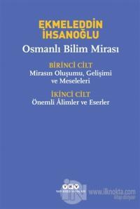 Osmanlı Bilim Mirası %25 indirimli Ekmeleddin İhsanoğlu