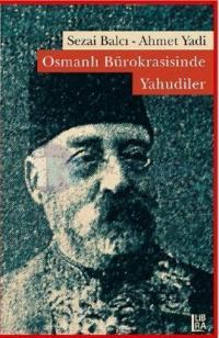 Osmanlı Bürokrasisinde Yahudiler