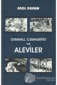 Osmanlı, Cumhuriyet ve Aleviler