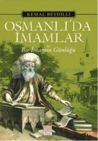 Osmanlı'da İmamlar ve Bir İmamın Günlüğü