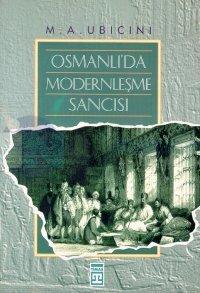Osmanlı'da Modernleşme Sancısı