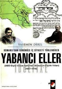 Osmanlı'dan Günümüze İç Siyaseti Yönlendiren Yabancı Eller %15 indirim